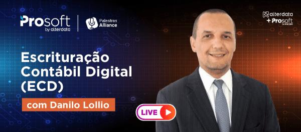 IMAGEM LIVE LIVE   Escrituração Contábil Digital (ECD) com Danilo Lollio