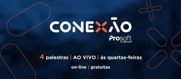 imagem Conexão Prosoft | Erros e acertos na construção de uma empresa de serviços
